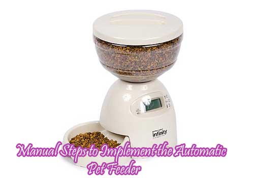Manual Steps to Implement the Automatic Pet Feeder