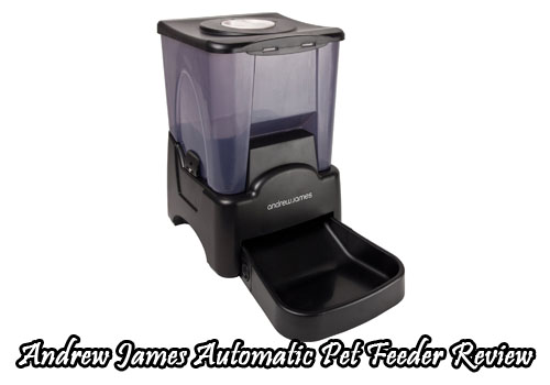 Andrew James Automatic Pet Feeder Review
