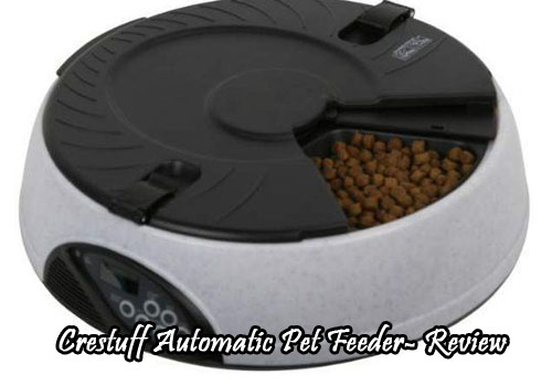 Crestuff Automatic Pet Feeder- Review